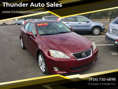 2006 Lexus IS 350 for sale at Thunder Auto Sales in Sacramento CA