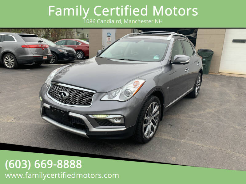 2017 Infiniti QX50 for sale at Family Certified Motors in Manchester NH
