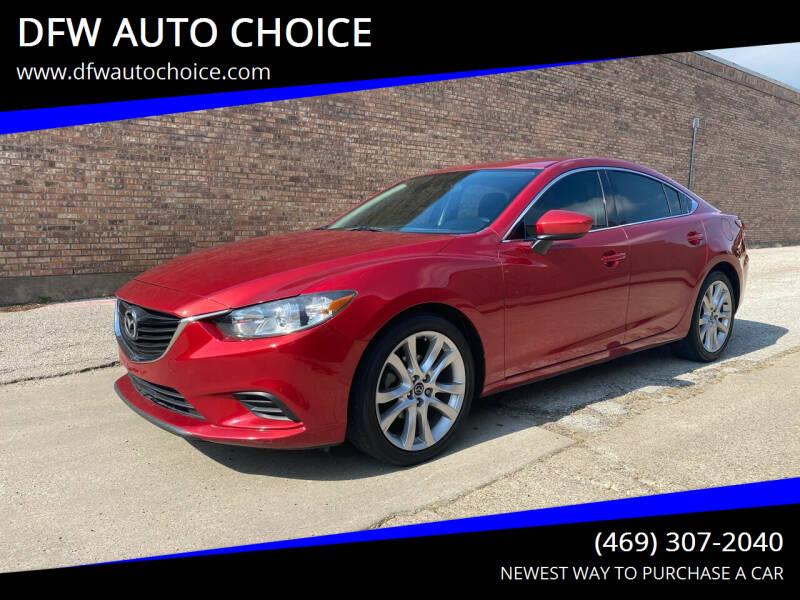 2015 Mazda MAZDA6 for sale at DFW AUTO CHOICE in Dallas TX