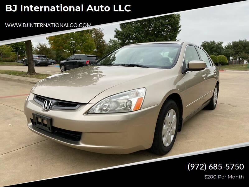 2004 Honda Accord for sale at BJ International Auto LLC in Dallas TX