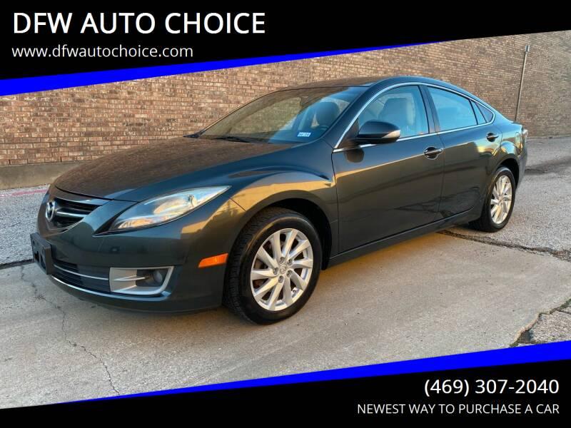 2012 Mazda MAZDA6 for sale at DFW AUTO CHOICE in Dallas TX