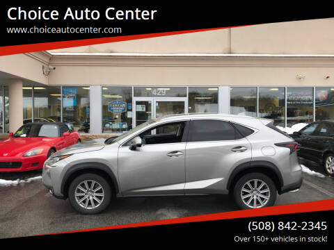2017 Lexus NX 200t for sale at Choice Auto Center in Shrewsbury MA