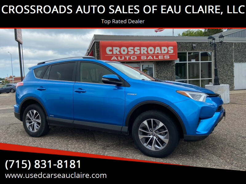 2018 Toyota RAV4 Hybrid for sale at CROSSROADS AUTO SALES OF EAU CLAIRE, LLC in Eau Claire WI