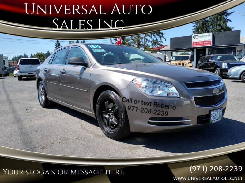 2010 Chevrolet Malibu for sale at Universal Auto Sales Inc in Salem OR