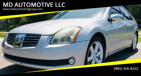 2004 Nissan Maxima for sale at MD AUTOMOTIVE LLC in Slidell LA