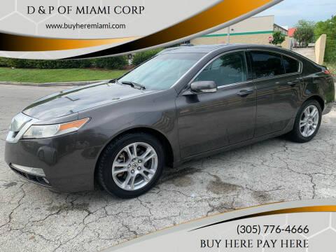 2010 Acura TL for sale at D & P OF MIAMI CORP in Miami FL