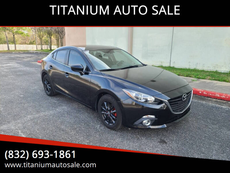 2014 Mazda MAZDA3 for sale at TITANIUM AUTO SALE in Houston TX