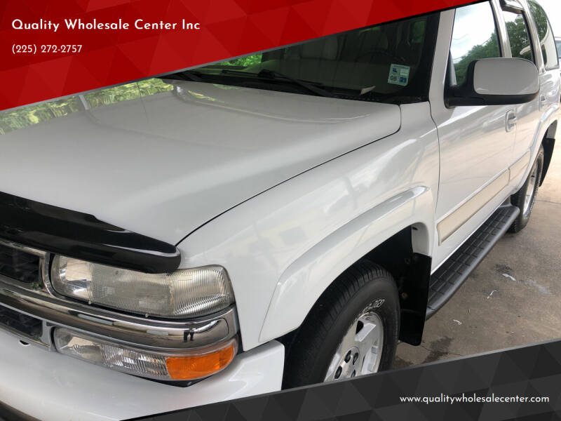 2004 Chevrolet Tahoe for sale at Quality Wholesale Center Inc in Baton Rouge LA
