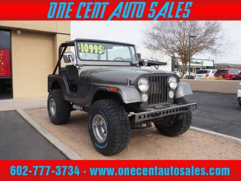 1973 Jeep CJ-5 for sale at One Cent Auto Sales in Glendale AZ