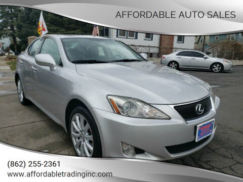 2007 Lexus IS 250 for sale at Affordable Auto Sales in Irvington NJ