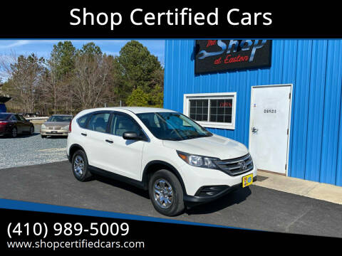 2013 Honda CR-V for sale at Shop Certified Cars in Easton MD