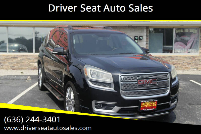 2013 GMC Acadia for sale at Driver Seat Auto Sales in Saint Charles MO