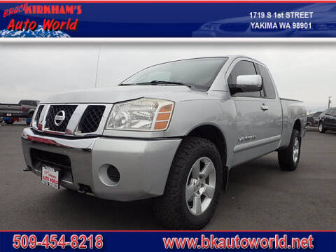 2005 Nissan Titan for sale at Bruce Kirkham Auto World in Yakima WA