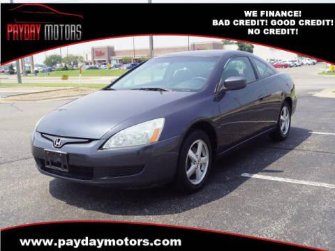 2005 Honda Accord for sale at Payday Motors in Wichita KS