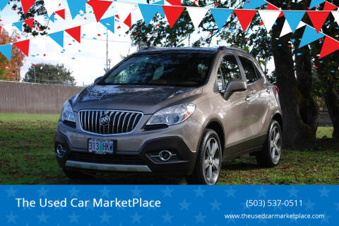 2013 Buick Encore for sale at The Used Car MarketPlace in Newberg OR