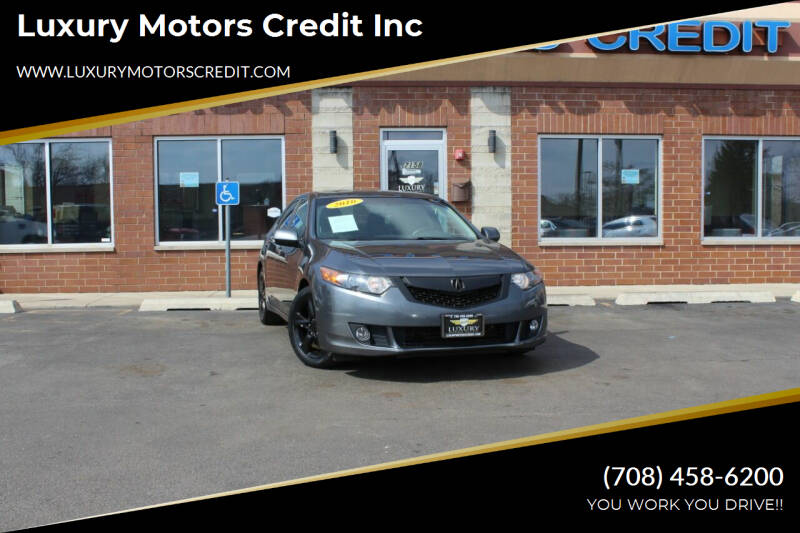 2010 Acura TSX for sale at Luxury Motors Credit Inc in Bridgeview IL