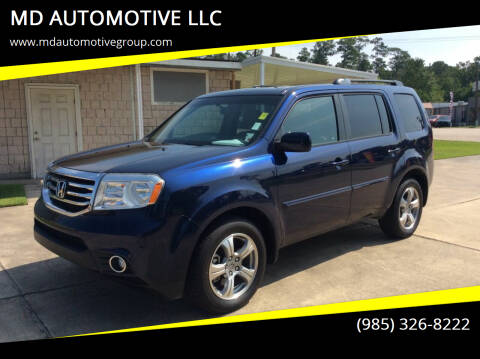2014 Honda Pilot for sale at MD AUTOMOTIVE LLC in Slidell LA