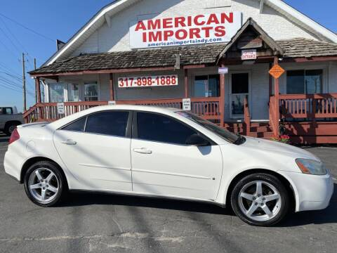 2007 Pontiac G6 for sale at American Imports INC in Indianapolis IN