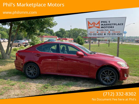 2008 Lexus IS 250 for sale at Phil's Marketplace Motors in Arnolds Park IA
