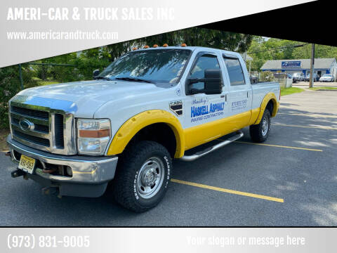 2010 Ford F-250 Super Duty for sale at AMERI-CAR & TRUCK SALES INC in Haskell NJ