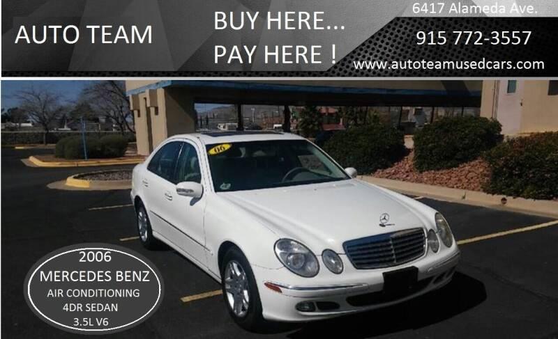 2006 Mercedes-Benz E-Class for sale at AUTO TEAM in El Paso TX