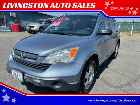 2007 Honda CR-V for sale at LIVINGSTON AUTO SALES in Livingston CA