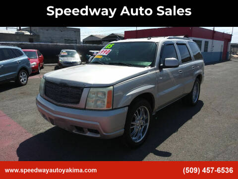 2005 Cadillac Escalade for sale at Speedway Auto Sales in Yakima WA