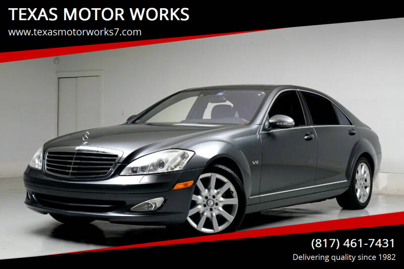 2007 Mercedes-Benz S-Class for sale at TEXAS MOTOR WORKS in Arlington TX