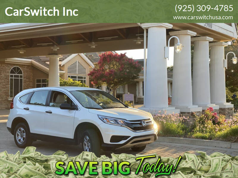 2015 Honda CR-V for sale at CarSwitch Inc in San Ramon CA