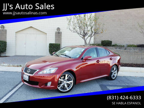2010 Lexus IS 350 for sale at JJ's Auto Sales in Salinas CA