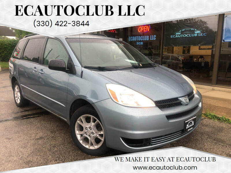 2005 Toyota Sienna for sale at ECAUTOCLUB LLC in Kent OH