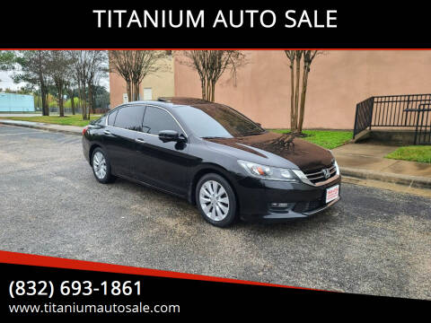 2014 Honda Accord for sale at TITANIUM AUTO SALE in Houston TX