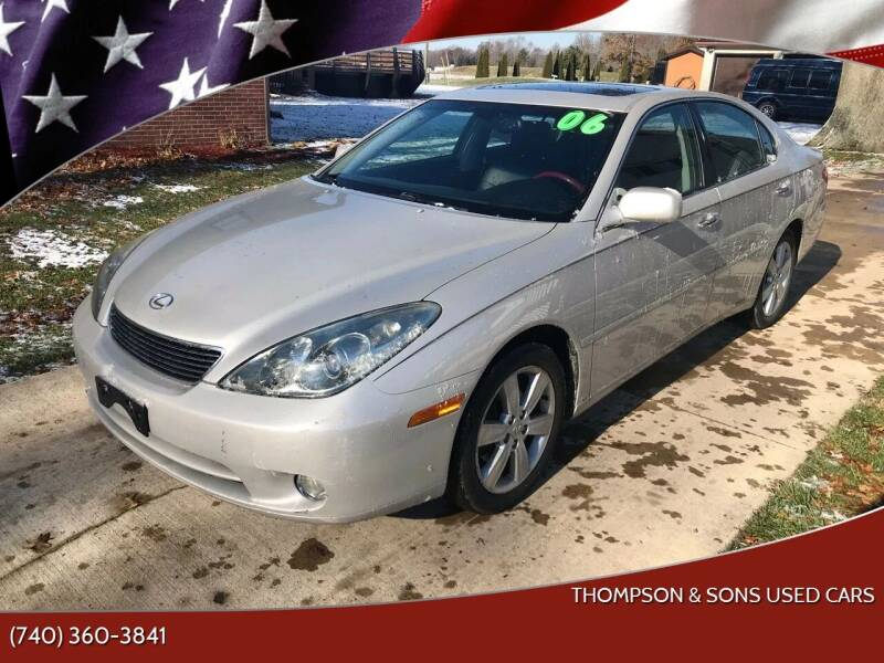 2006 Lexus ES 330 for sale at THOMPSON & SONS USED CARS in Marion OH