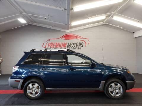 2004 Mitsubishi Outlander for sale at Premium Motors in Villa Park IL