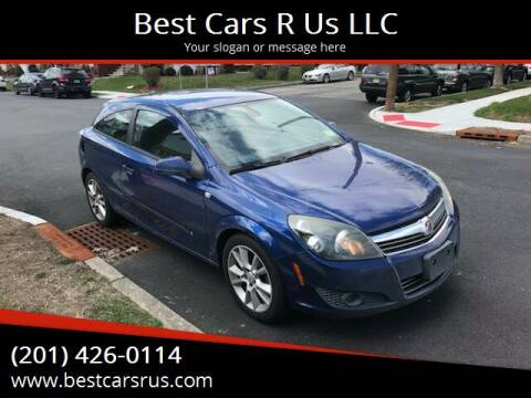 2008 Saturn Astra for sale at Best Cars R Us LLC in Irvington NJ