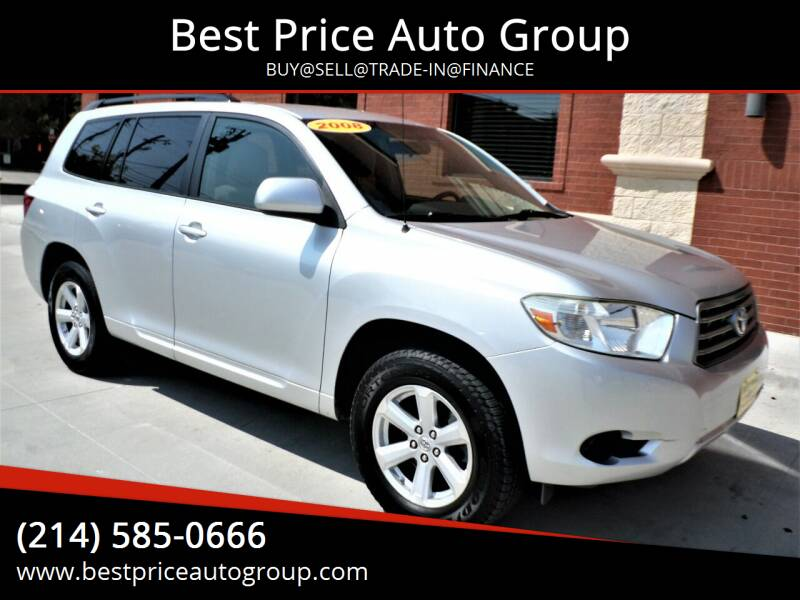 2008 Toyota Highlander for sale at Best Price Auto Group in Mckinney TX