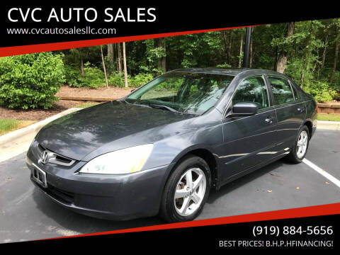 2004 Honda Accord for sale at CVC AUTO SALES in Durham NC