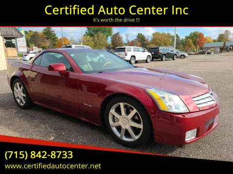 2006 Cadillac XLR for sale at Certified Auto Center Inc in Wausau WI