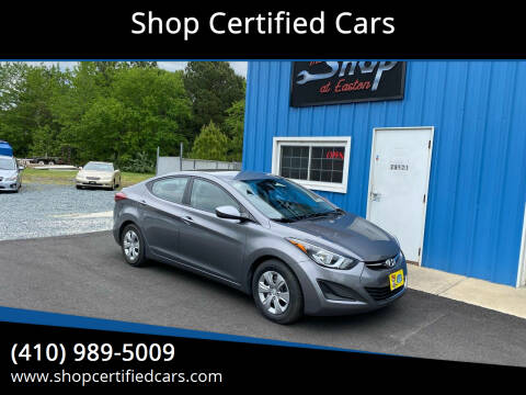 2016 Hyundai Elantra for sale at Shop Certified Cars in Easton MD