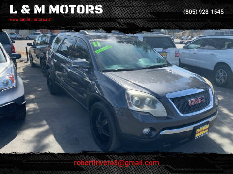 2011 GMC Acadia for sale at L & M MOTORS in Santa Maria CA
