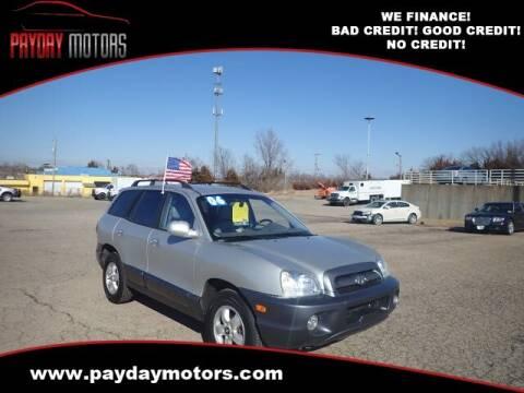 2006 Hyundai Santa Fe for sale at Payday Motors in Wichita And Topeka KS