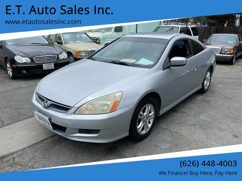 2006 Honda Accord for sale at E.T. Auto Sales Inc. in El Monte CA