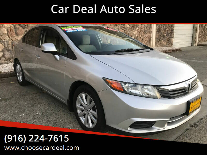 2012 Honda Civic for sale at Car Deal Auto Sales in Sacramento CA