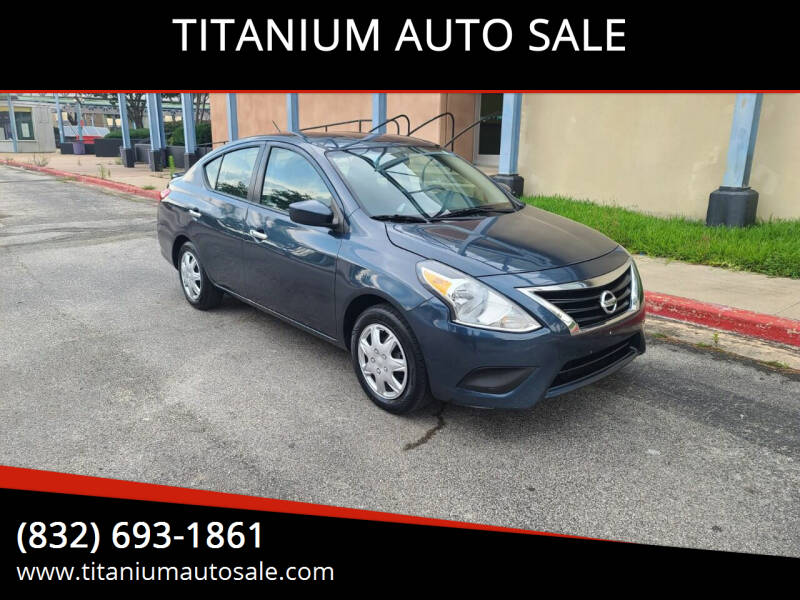 2017 Nissan Versa for sale at TITANIUM AUTO SALE in Houston TX
