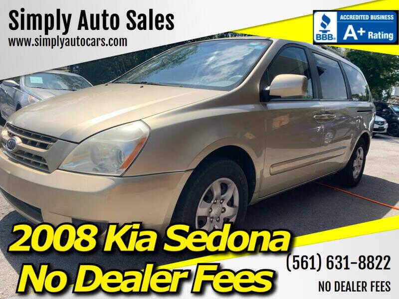 2008 Kia Sedona for sale at Simply Auto Sales in Palm Beach Gardens FL
