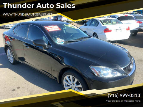 2007 Lexus IS 250 for sale at Thunder Auto Sales in Sacramento CA