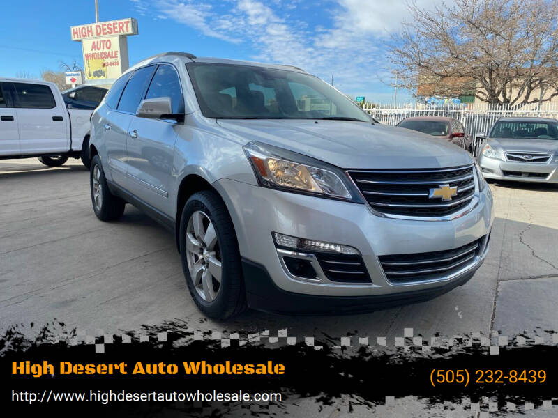 2015 Chevrolet Traverse for sale at High Desert Auto Wholesale in Albuquerque NM