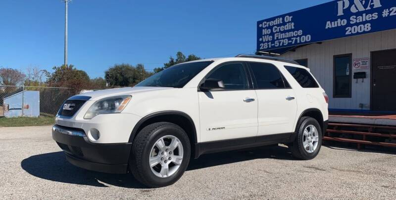 2008 GMC Acadia for sale at P & A AUTO SALES in Houston TX