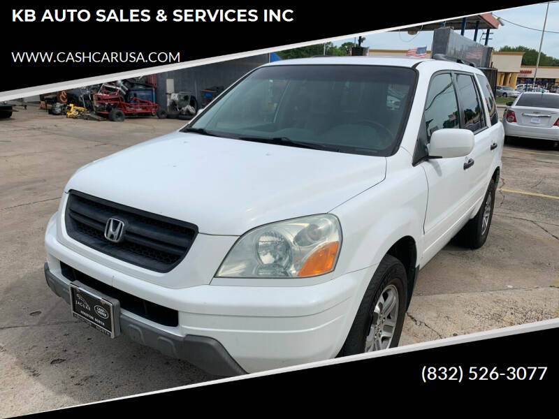 2004 Honda Pilot for sale at KB AUTO SALES & SERVICES INC in Houston TX