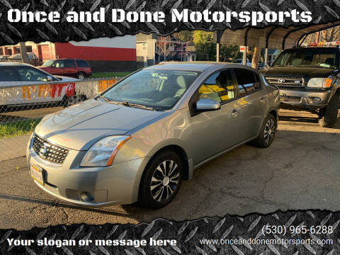 2008 Nissan Sentra for sale at Once and Done Motorsports in Chico CA